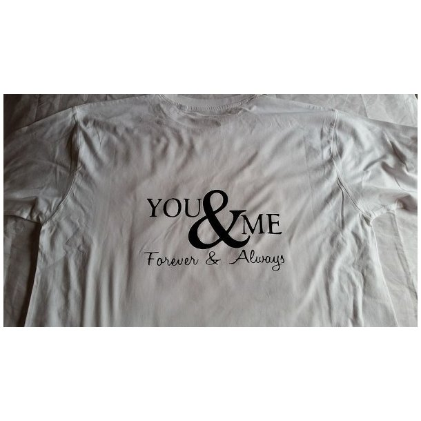 T-shirt med tryk, You & me